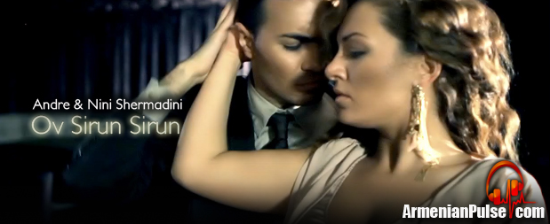 Andre and Nini Shermadini Ov Sirun Sirun Video Premiere
