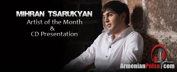 Mihran Tsarukyan Artist of the Month