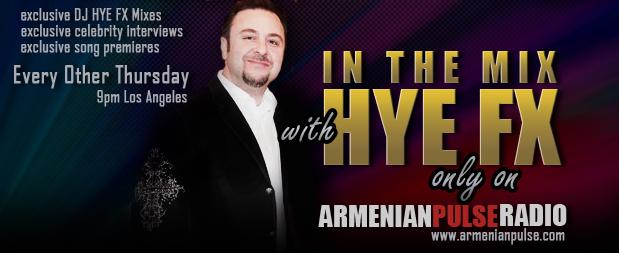 In the Mix DJ HYE FX  Armenian Radio