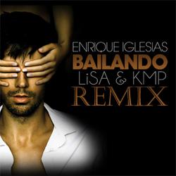 Enrique Iglesias Bailando Lisa KMP Remix